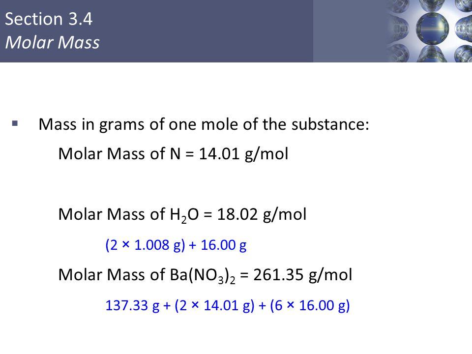 Molar Mass of Ba(NO3)2 = 261.35 g/mol