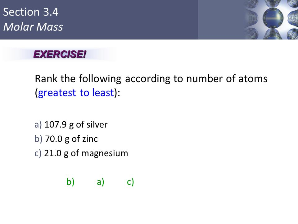 Rank the following according to number of atoms (greatest to least):