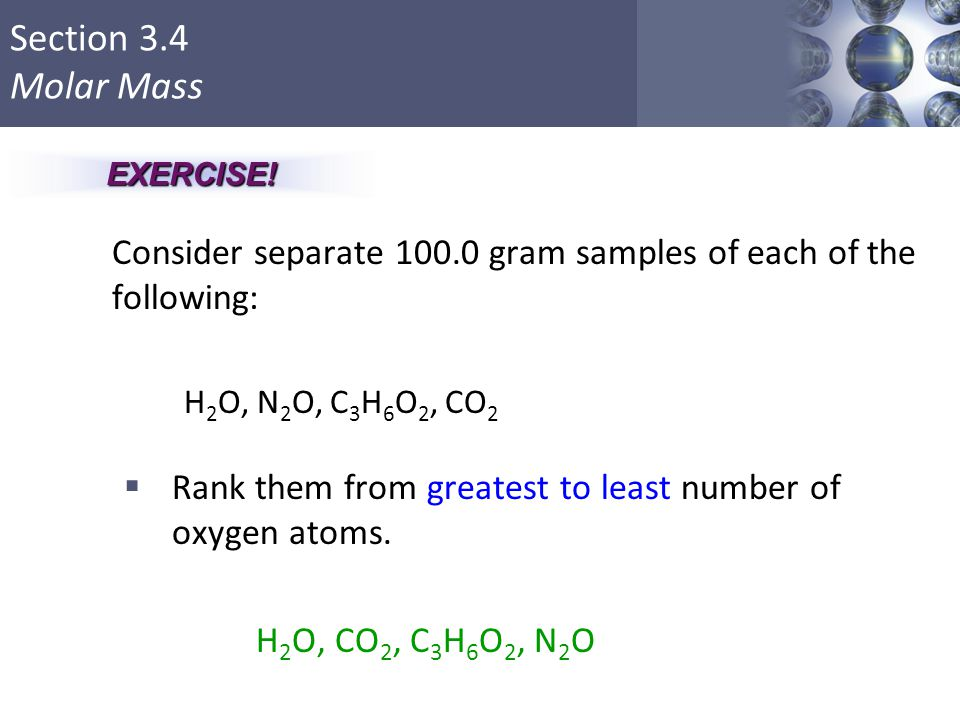 Consider separate 100.0 gram samples of each of the following: