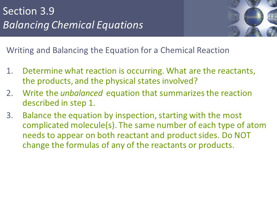 Writing and Balancing the Equation for a Chemical Reaction