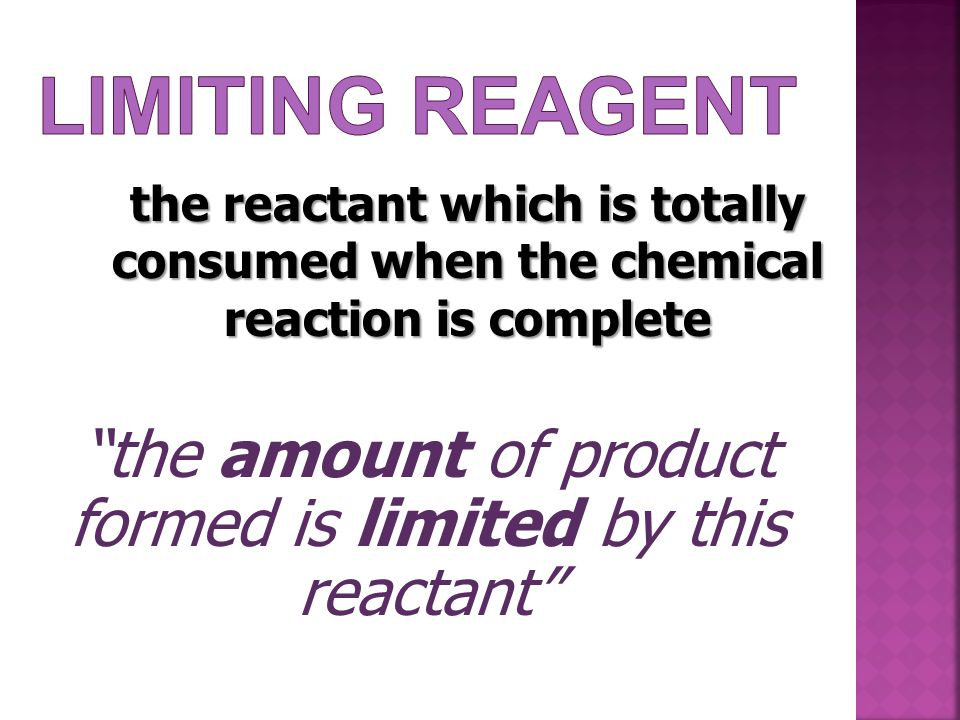the amount of product formed is limited by this reactant