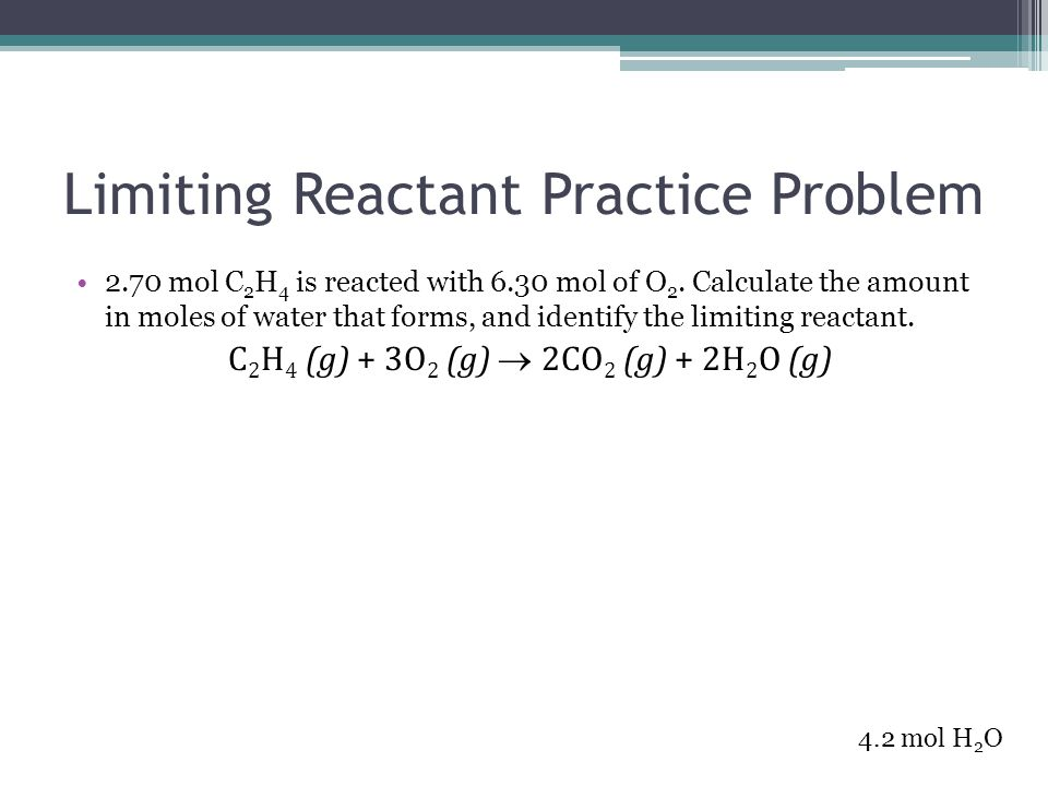 Limiting Reactant Practice Problem