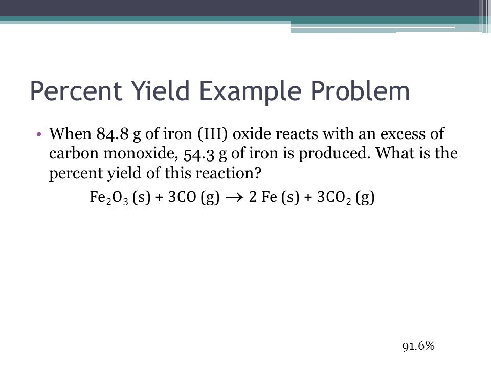 Percent Yield Example Problem
