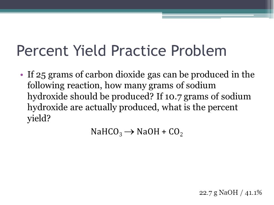 Percent Yield Practice Problem