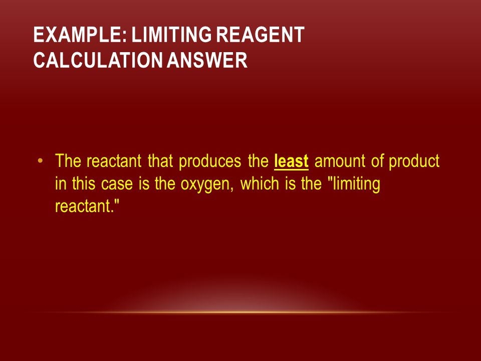 Example: Limiting Reagent Calculation Answer