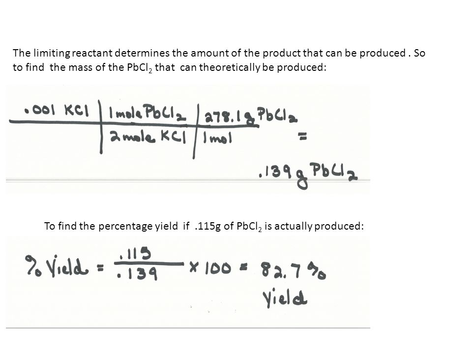 The limiting reactant determines the amount of the product that can be produced . So to find the mass of the PbCl2 that can theoretically be produced: