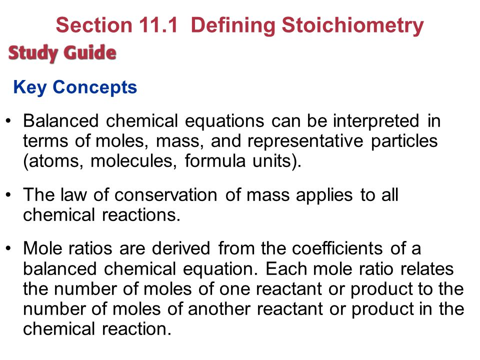 Section 11.1 Defining Stoichiometry