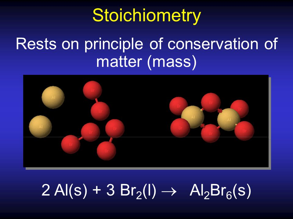 Rests on principle of conservation of matter (mass)