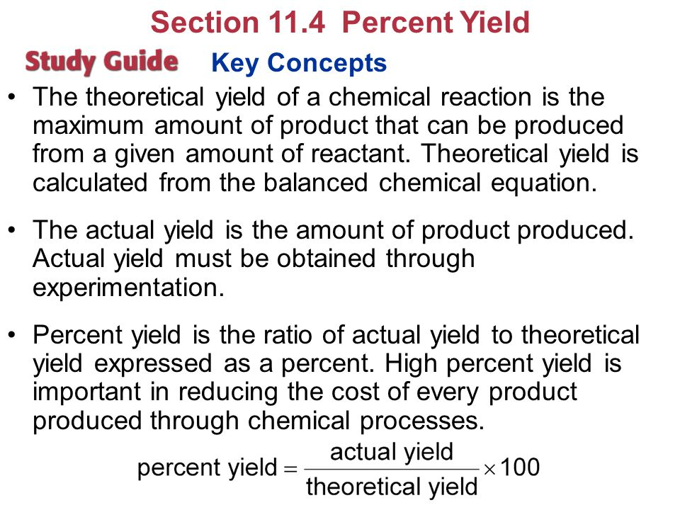 Section 11.4 Percent Yield Key Concepts