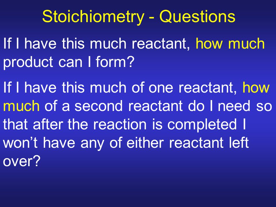 Stoichiometry - Questions