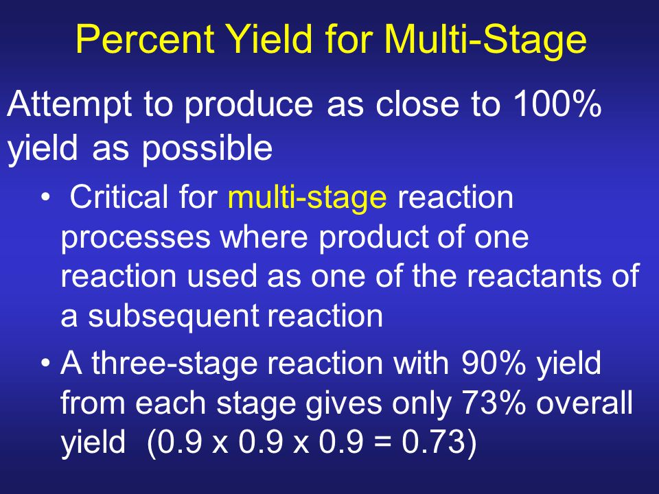 Percent Yield for Multi-Stage