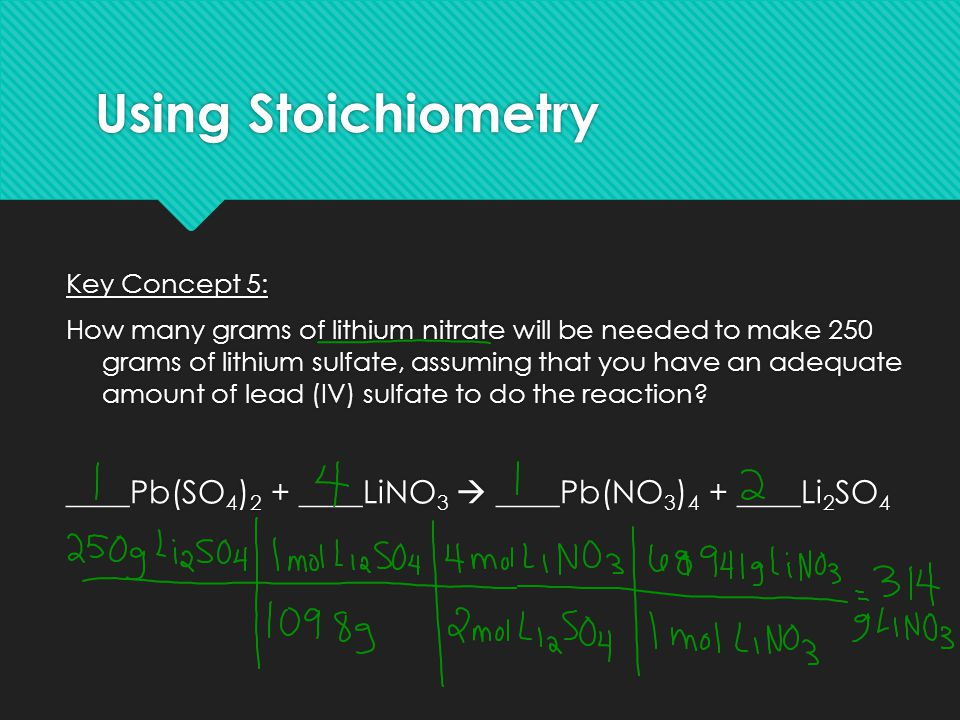 Using Stoichiometry Key Concept 5: