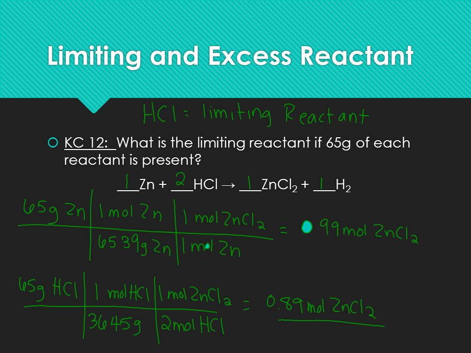 Limiting and Excess Reactant