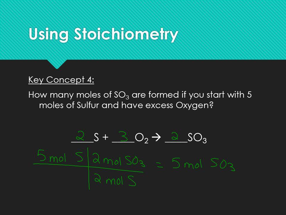 Using Stoichiometry