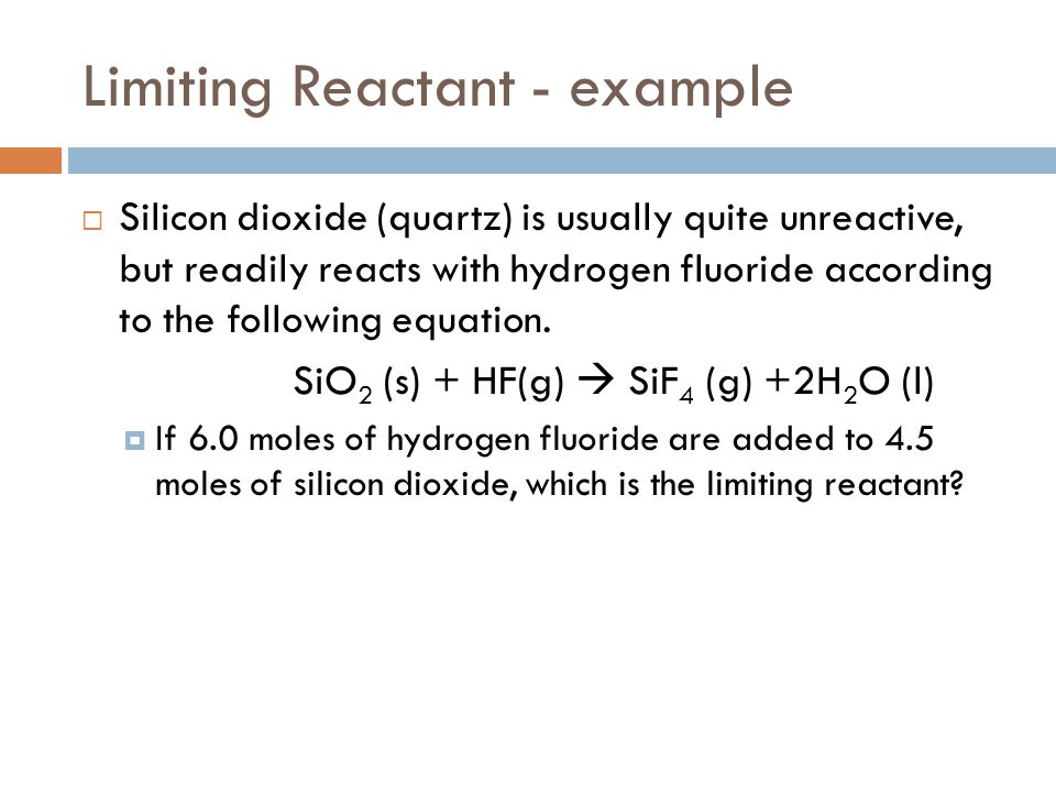 Limiting Reactant - example