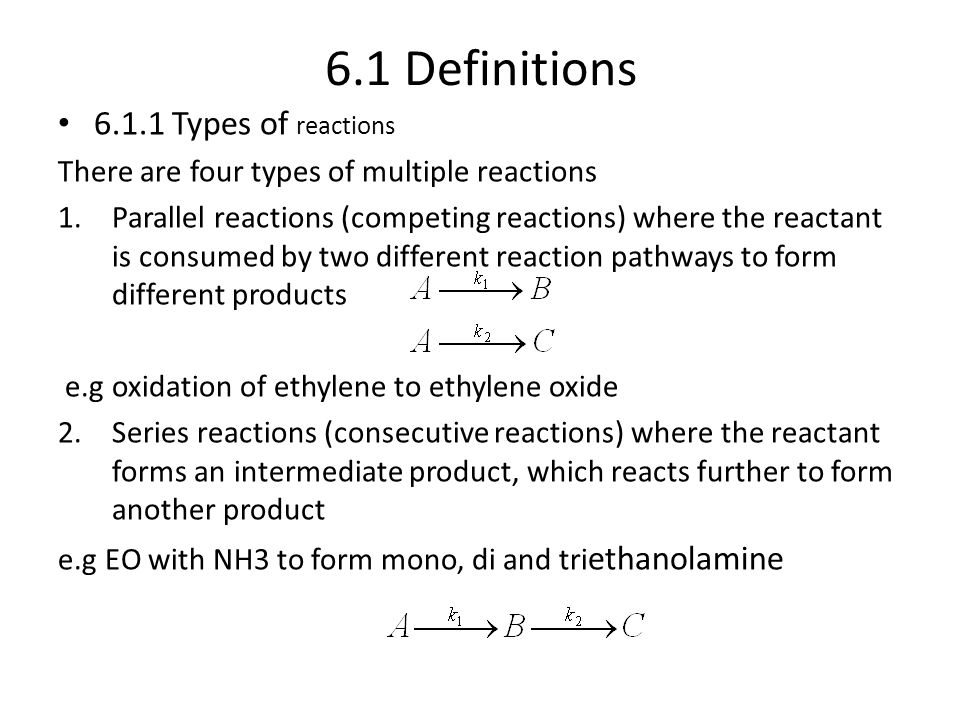 6.1 Definitions 6.1.1 Types of reactions