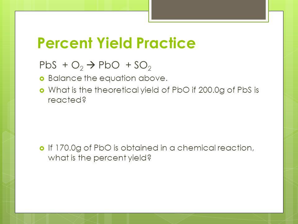 Percent Yield Practice