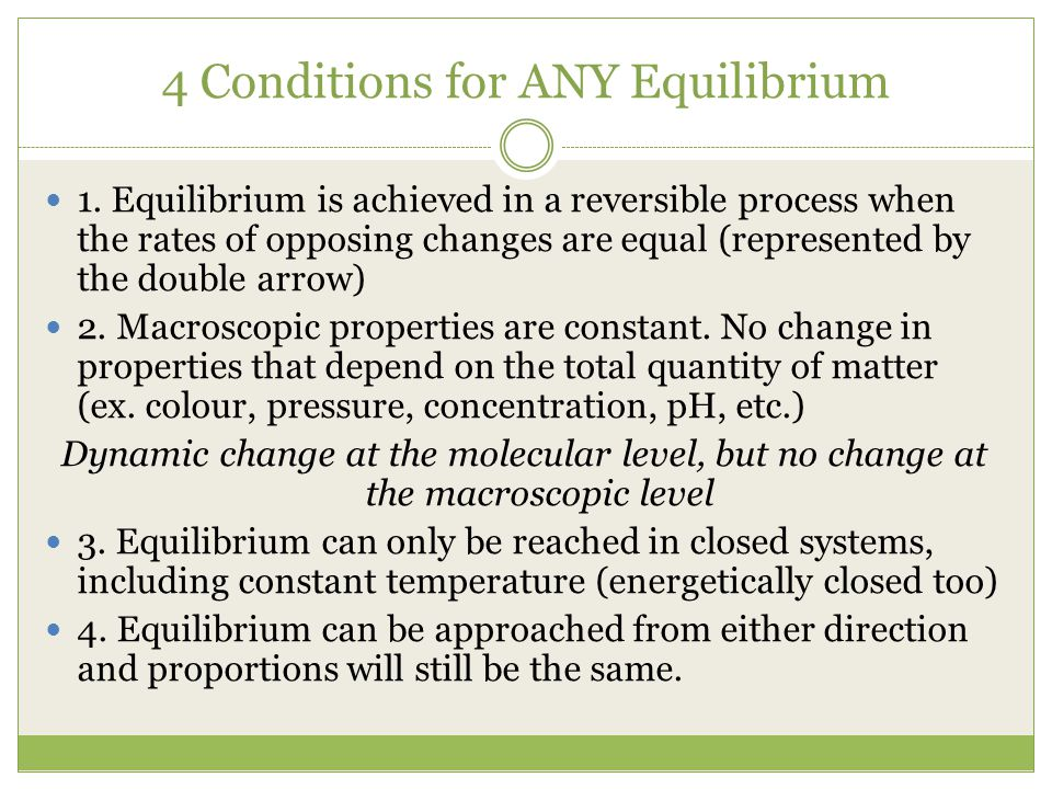 4 Conditions for ANY Equilibrium