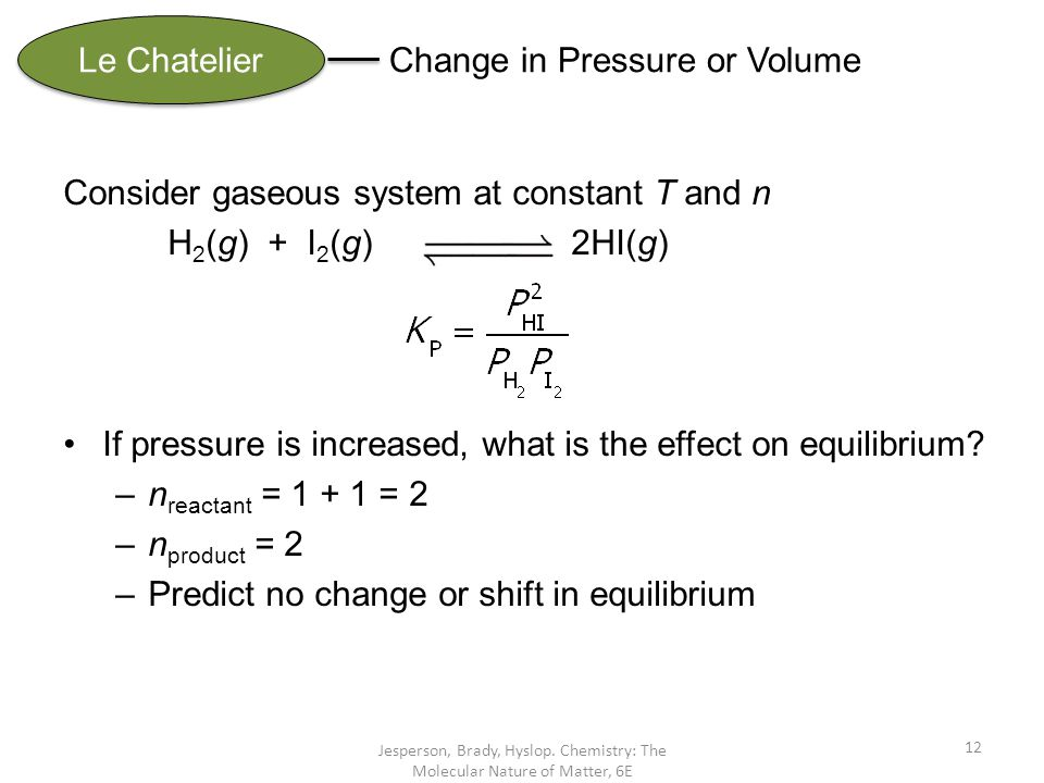 Change in Pressure or Volume