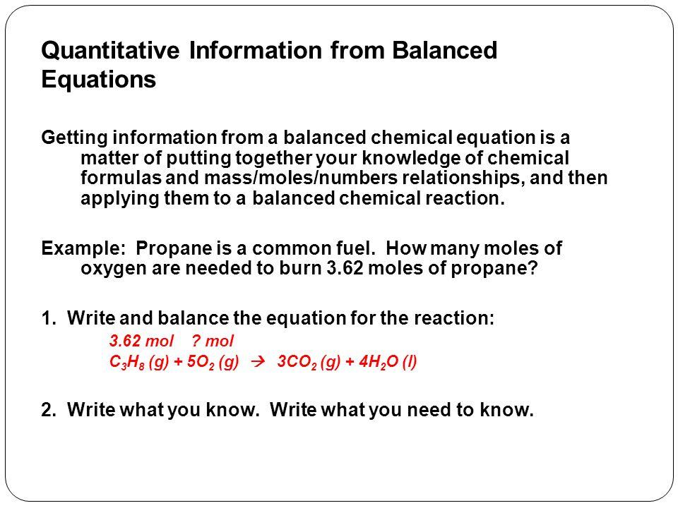Quantitative Information from Balanced Equations