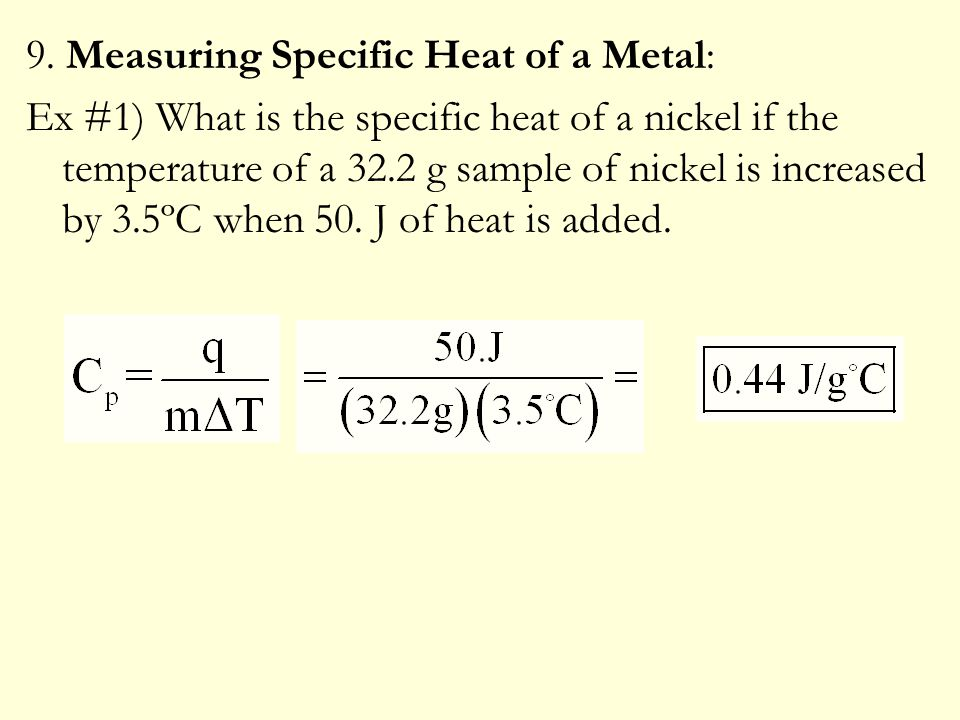 9. Measuring Specific Heat of a Metal: