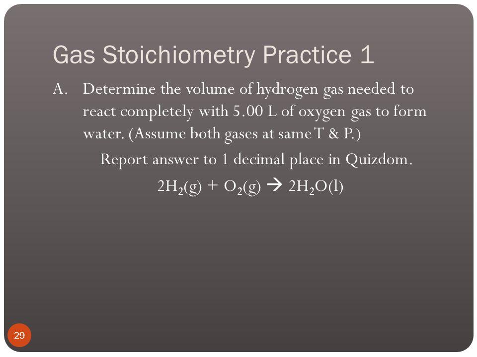 Gas Stoichiometry Practice 1