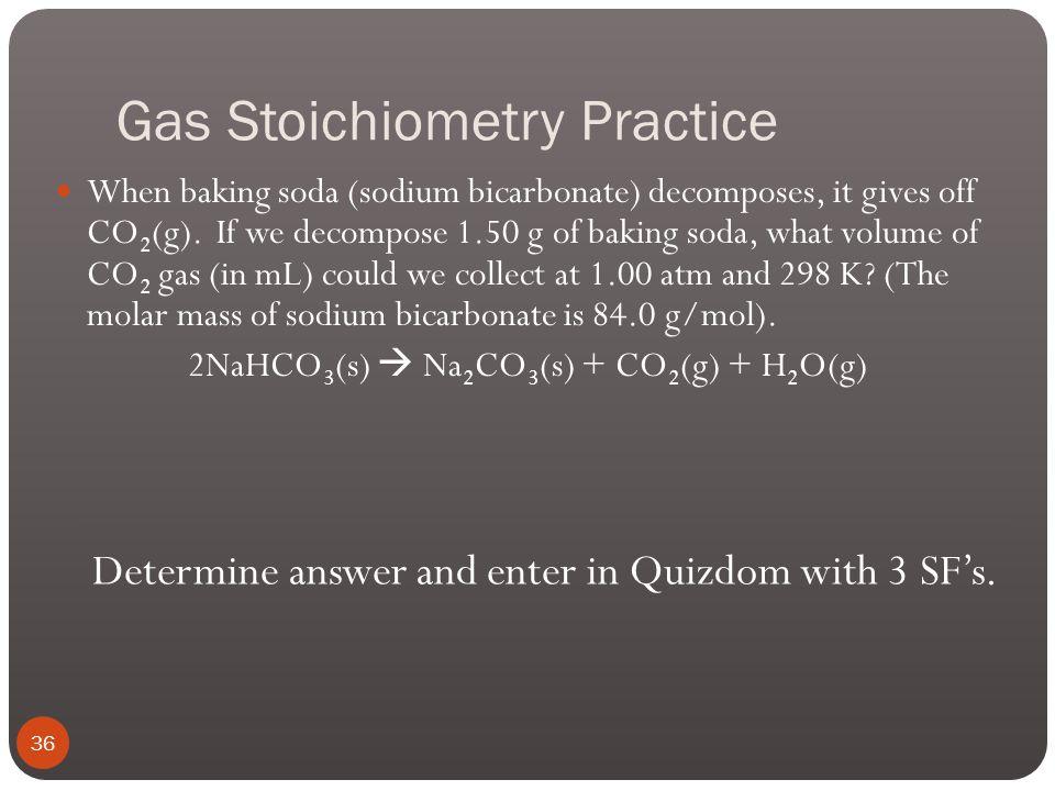 Gas Stoichiometry Practice