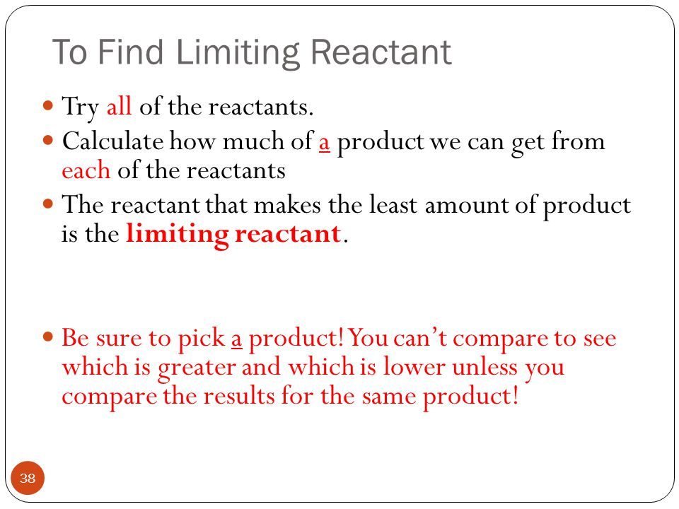To Find Limiting Reactant