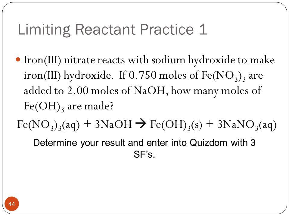Limiting Reactant Practice 1