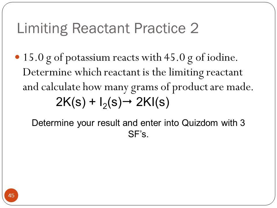 Limiting Reactant Practice 2
