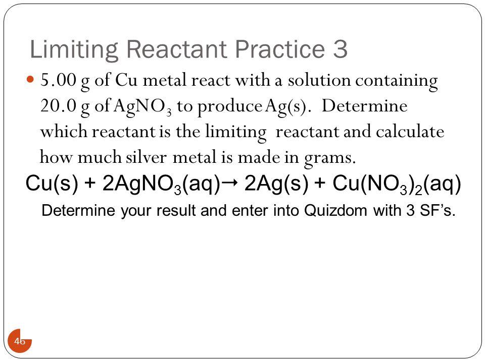 Limiting Reactant Practice 3