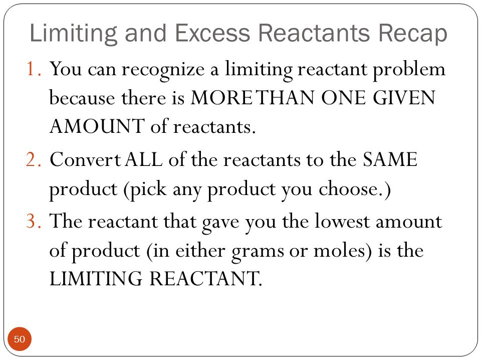 Limiting and Excess Reactants Recap