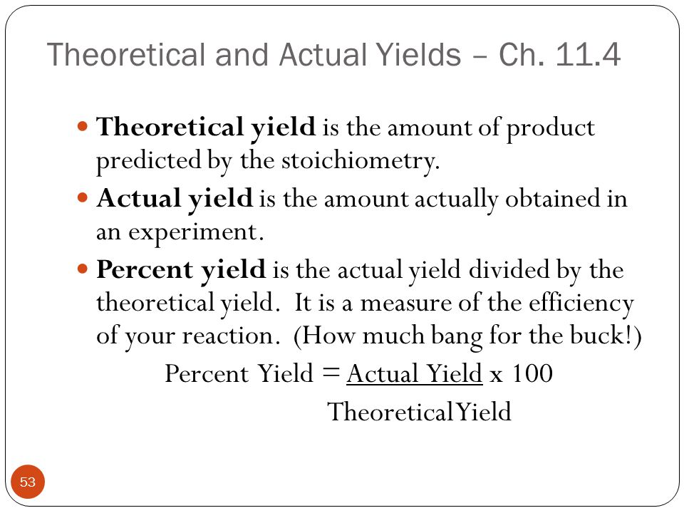 Theoretical and Actual Yields – Ch. 11.4