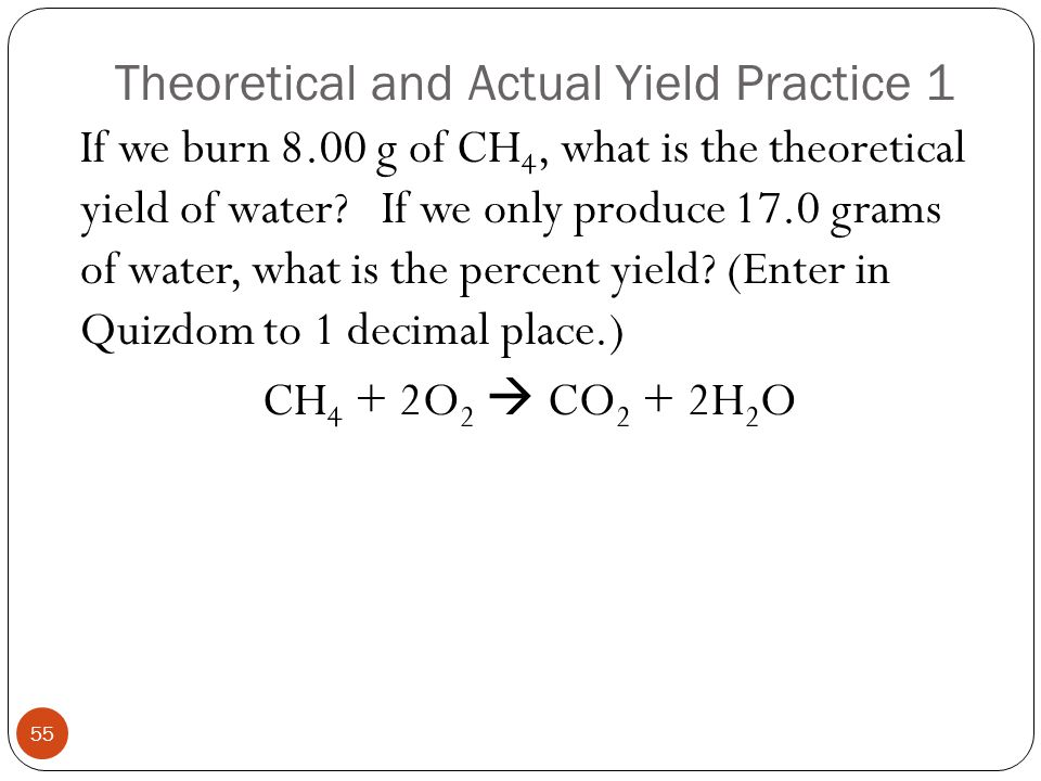 Theoretical and Actual Yield Practice 1