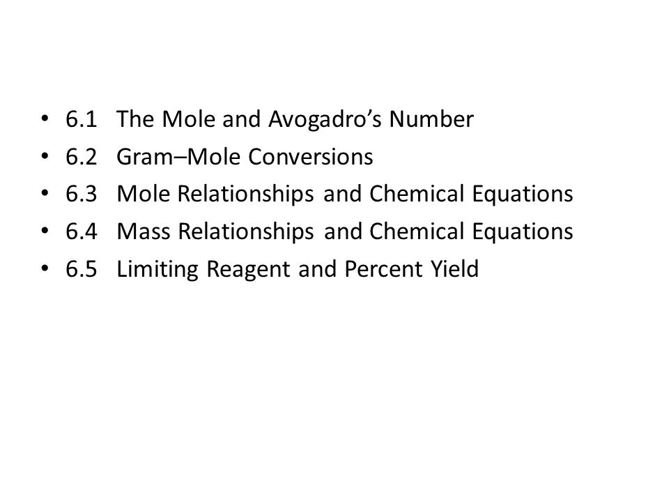 6.1 The Mole and Avogadro's Number