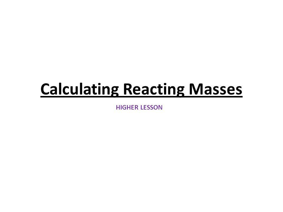 Calculating Reacting Masses