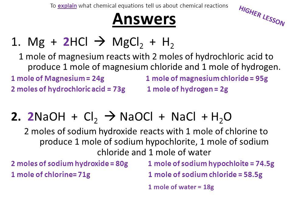 Answers Mg + 2HCl  MgCl2 + H2 2NaOH + Cl2  NaOCl + NaCl + H2O