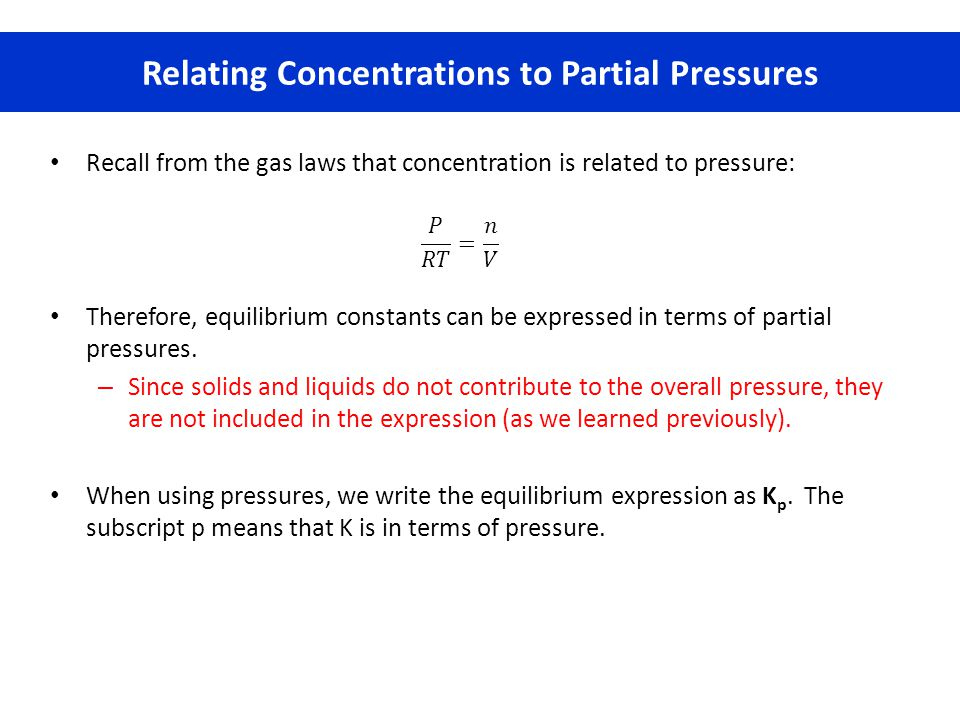 Relating Concentrations to Partial Pressures