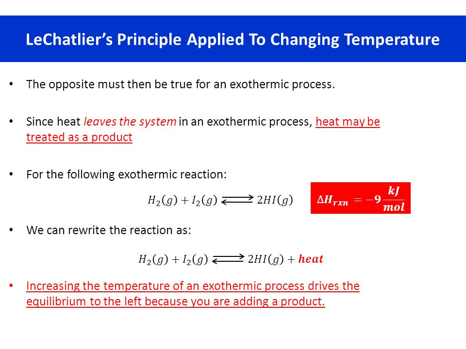 LeChatlier's Principle Applied To Changing Temperature