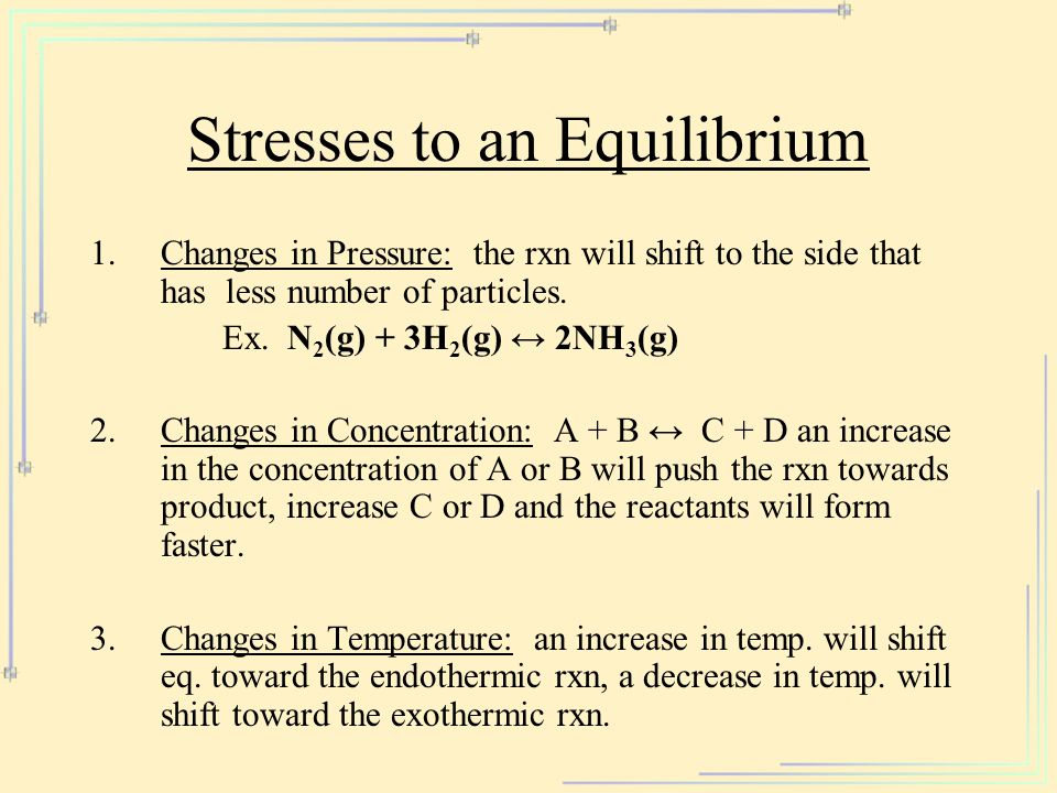 Stresses to an Equilibrium