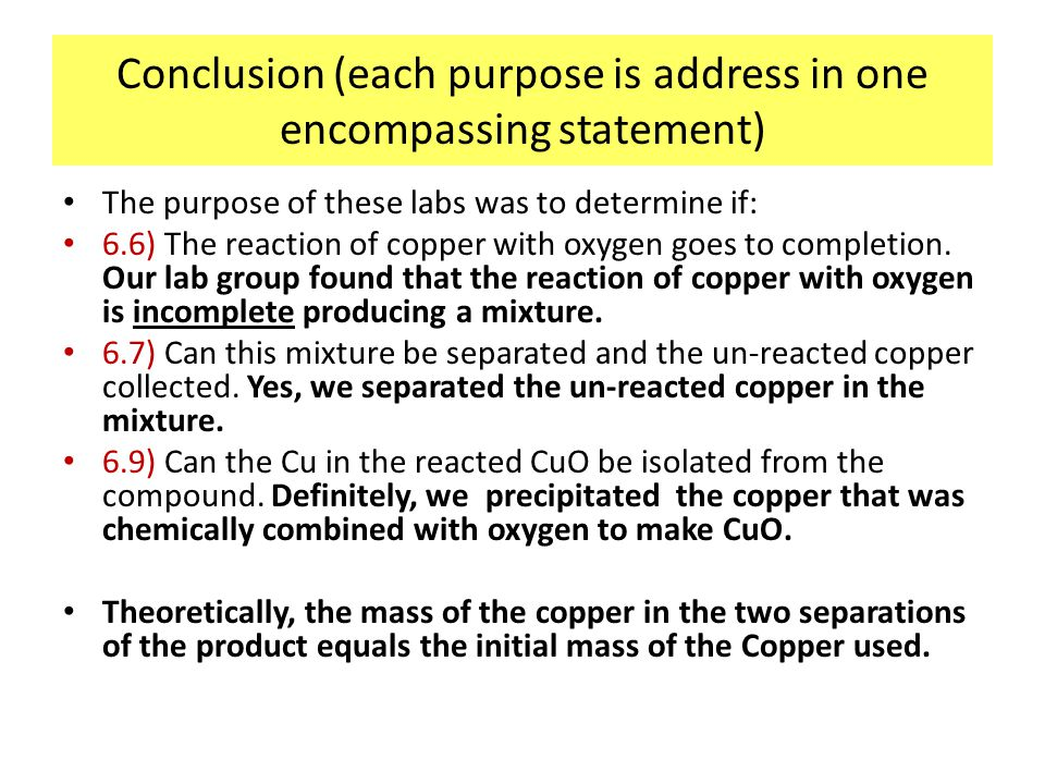 Conclusion (each purpose is address in one encompassing statement)