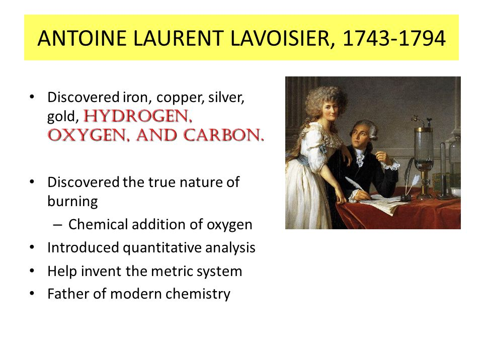 ANTOINE LAURENT LAVOISIER, 1743-1794