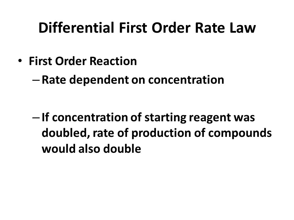 Differential First Order Rate Law