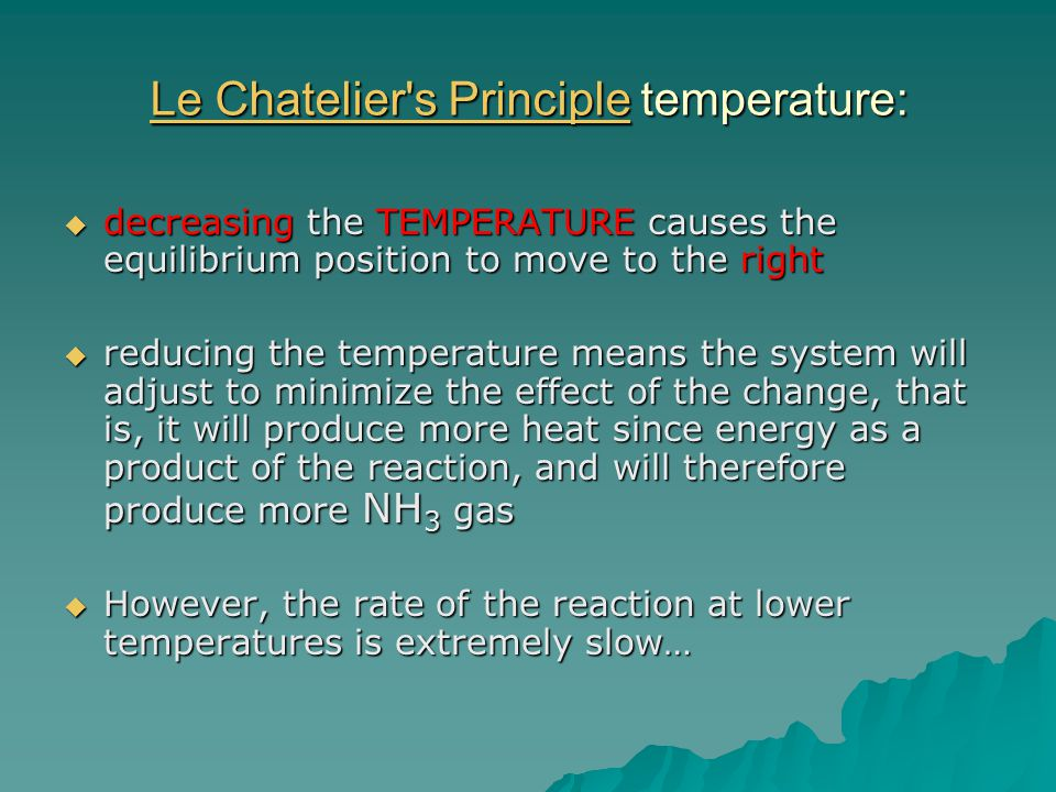 Le Chatelier s Principle temperature: