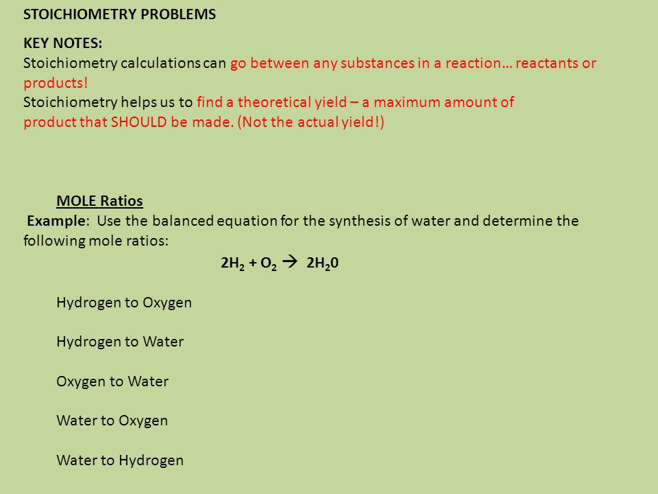 STOICHIOMETRY PROBLEMS KEY NOTES: