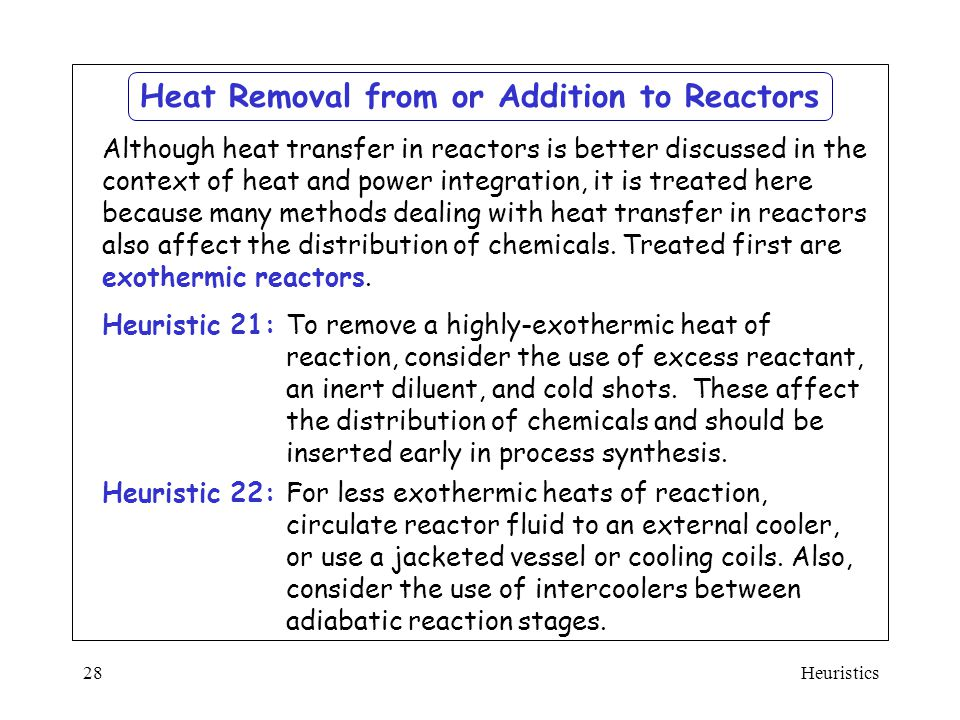 Heat Removal from or Addition to Reactors