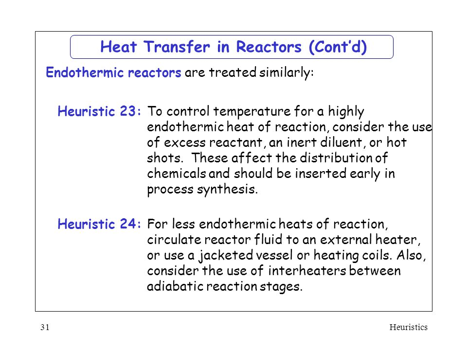 Heat Transfer in Reactors (Cont'd)