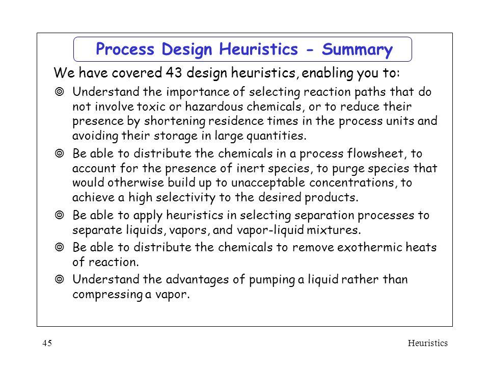 Process Design Heuristics - Summary