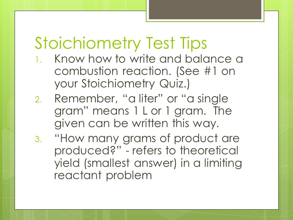 Stoichiometry Test Tips
