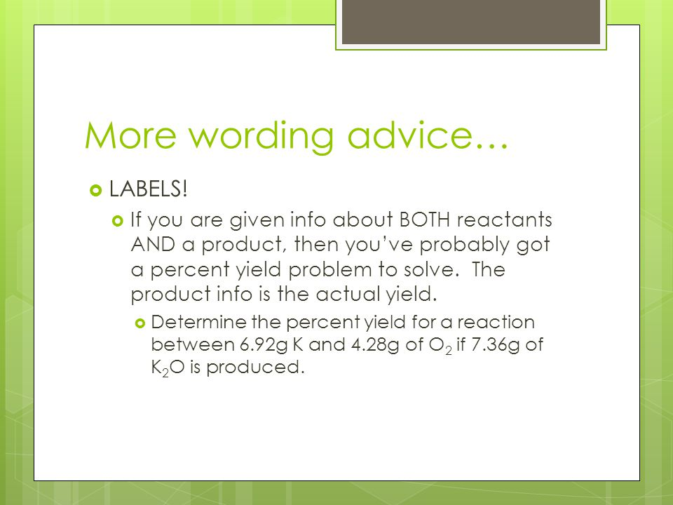 More wording advice… LABELS!